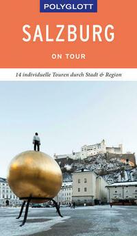POLYGLOTT on tour Reiseführer Salzburg – Stadt und Land
