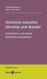 Christsein zwischen Identität und Wandel