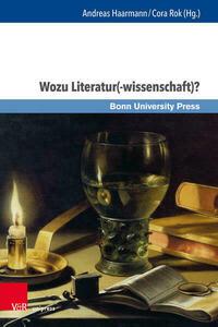 Wozu Literatur(-wissenschaft)?