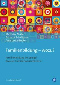 Familienbildung – wozu?