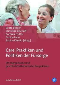 Care: Praktiken und Politiken der Fürsorge