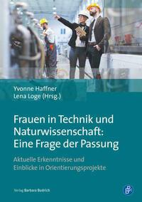 Frauen in Technik und Naturwissenschaft: Eine...