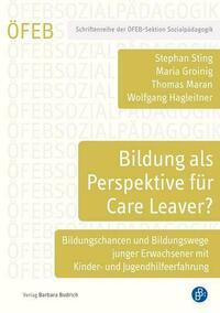 Bildung als Perspektive für Care Leaver?