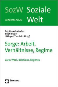 Sorge: Arbeit, Verhältnisse, Regime
