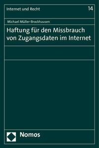 Haftung für den Missbrauch von Zugangsdaten im Internet