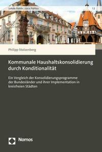 Kommunale Haushaltskonsolidierung durch Konditionalität