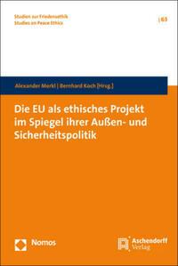 Die EU als ethisches Projekt im Spiegel ihrer...