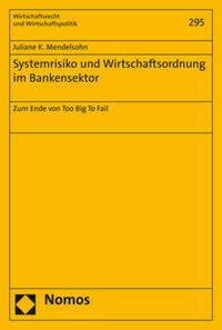 Systemrisiko und Wirtschaftsordnung im...