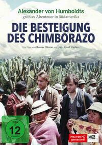 Besteigung des Chimborazo, Die (Sonderausgabe, neu gemastert)