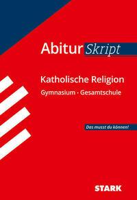 AbiturSkript - Katholische Religion