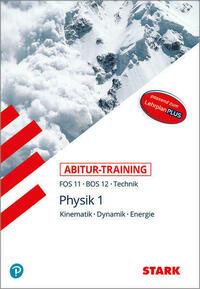 Abitur-Training FOS/BOS - Physik 11. Klasse