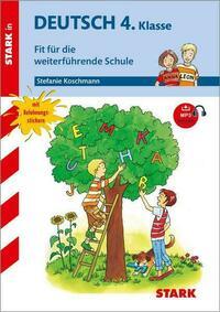 STARK Training Grundschule - Deutsch 4.Klasse Fit für die weiterführende Schule