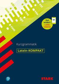 Latein-KOMPAKT Kurzgrammatik