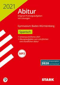 STARK Abiturprüfung BaWü 2021 - Spanisch Basis-/Leistungsfach