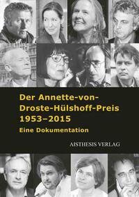 Der Annette-von-Droste-Hülshoff-Preis 1953-2015