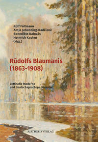 Rūdolfs Blaumanis (1863-1908)