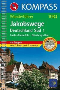 KOMPASS Wanderführer Jakobswege Deutschland Süd 1