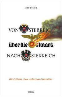 Von Österreich über die Ostmark nach...
