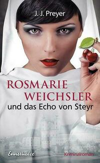 Rosmarie Weichsler und das Echo von Steyr