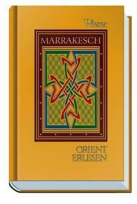 Orient Erlesen Marrakesch