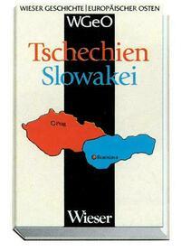 Wieser Geschichte Europäischer Osten (WGEO) Tschechien /Slowakei