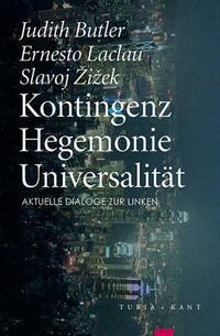 Kontingenz – Hegemonie – Universalität