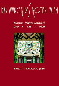 Das Wunder des Roten Wien / Das Wunder des Roten Wien