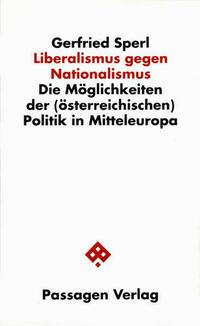 Liberalismus gegen Nationalismus