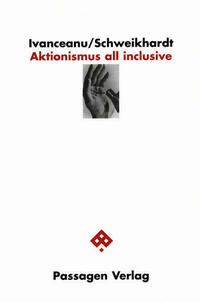 Aktionismus all inclusive