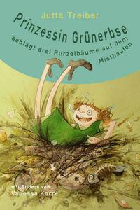 Prinzessin Grünerbse schlägt drei Purzelbäume