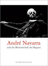 André Navarra und die Meisterschaft des Bogens