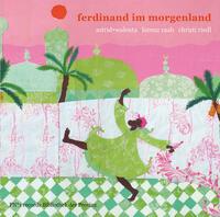 Ferdinand im Morgenland