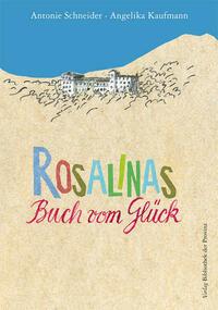 Rosalinas Buch vom Glück