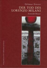 Der Tod des Lorenzo Milani