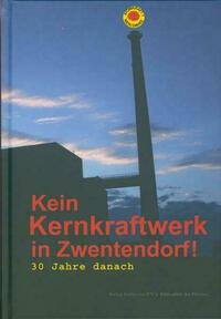 Kein Kernkraftwerk in Zwentendorf
