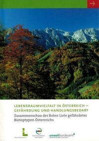 Lebensraumvielfalt in Österreich - Gefährdung und Hanldungsbedarf