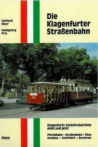 Die Klagenfurter Straßenbahn