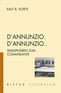D'Annunzio. 'Annunzio...