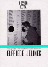 Elfriede Jelinek - Die internationale Rezeption