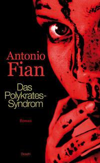 Das Polykrates-Syndrom