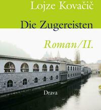 Die Zugereisten. Roman / Die Zugereisten 2. Roman