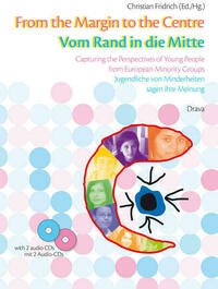 From the Margin to the Centre /Vom Rand in die Mitte