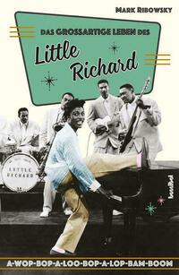 Das großartige Leben des Little Richard