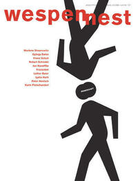 Wespennest. Zeitschrift für brauchbare Texte...