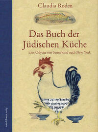 Das Buch der Jüdischen Küche