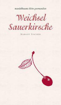 Weichsel/Sauerkirsche