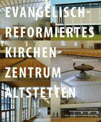 Evangelisch-reformiertes Kirchenzentrum Altstetten