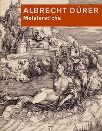 Albrecht Dürer. Meisterstiche