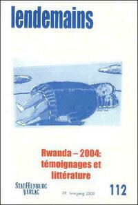 Rwanda - 2004: témoignages et littérature