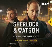 Sherlock & Watson – Neues aus der Baker Street: Die Spur des Teufels (Fall 3)